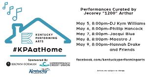 Kentucky Performing Arts Announces #KPAatHome Show Schedule